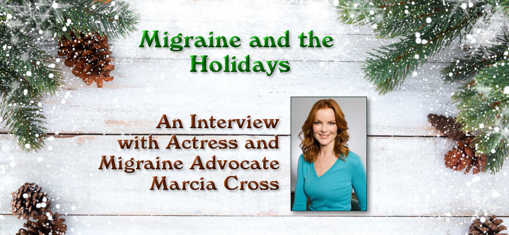 Marcia Cross, actress, Migraine Advocate