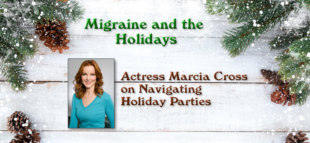 Migraine and the Holidays