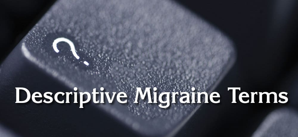 Descriptive Migraine Terms