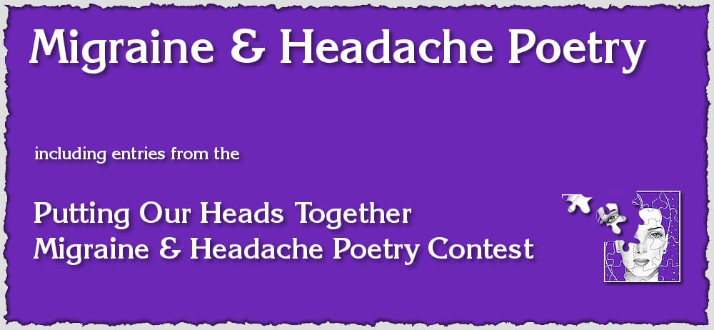 Migraine and Headache Poetry